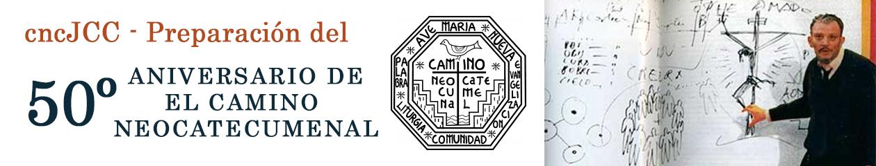 50 aniversario de El Camino Neocatecumenal